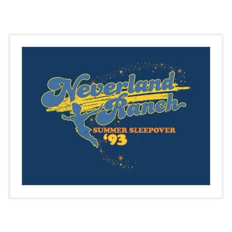 Neverland Ranch Summer Sleepover '93 Home Fine Art Print by Jerkass Clothing Co.