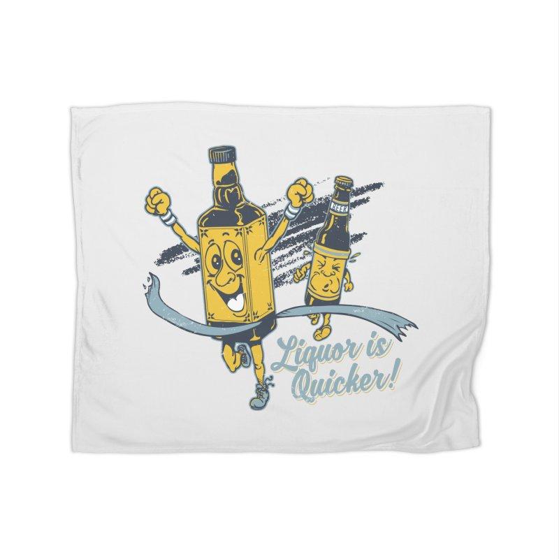 Liquor is Quicker! Home Fleece Blanket Blanket by Jerkass Clothing Co.