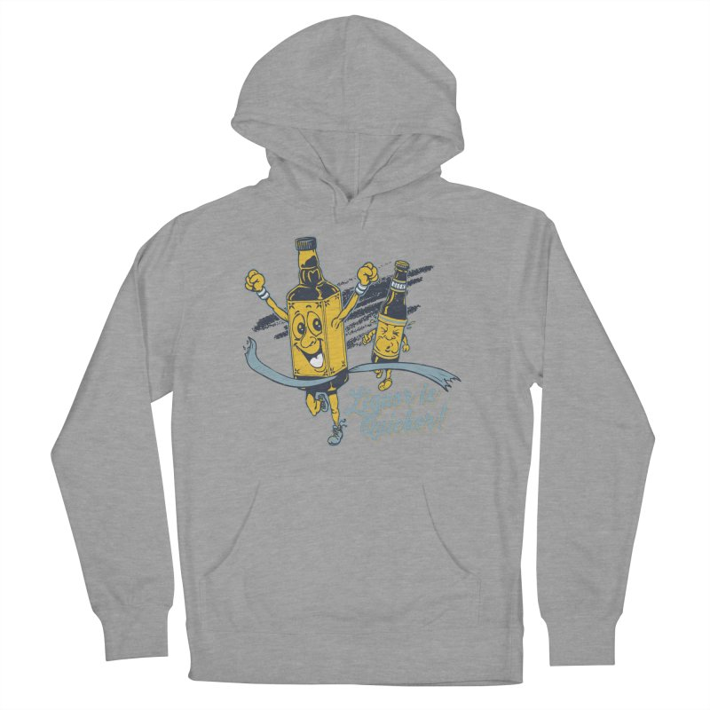 Liquor is Quicker! Men's French Terry Pullover Hoody by Jerkass Clothing Co.