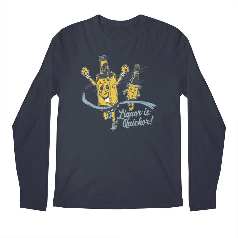 Liquor is Quicker! Men's Regular Longsleeve T-Shirt by Jerkass Clothing Co.
