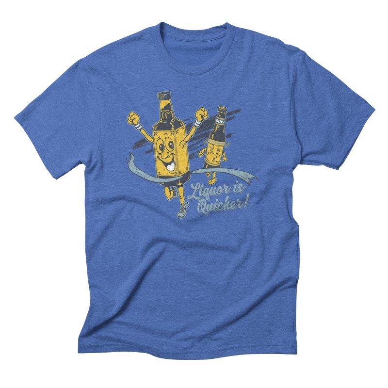 Liquor is Quicker! Men's Triblend T-Shirt by Jerkass Clothing Co.