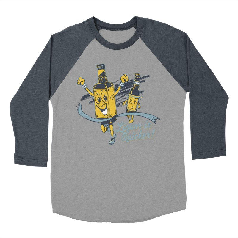 Liquor is Quicker! Men's Baseball Triblend Longsleeve T-Shirt by Jerkass Clothing Co.