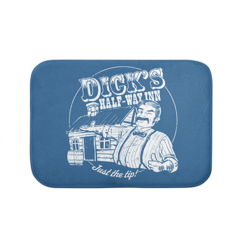 Dick's Half-Way Inn Home Bath Mat by Jerkass Clothing Co.