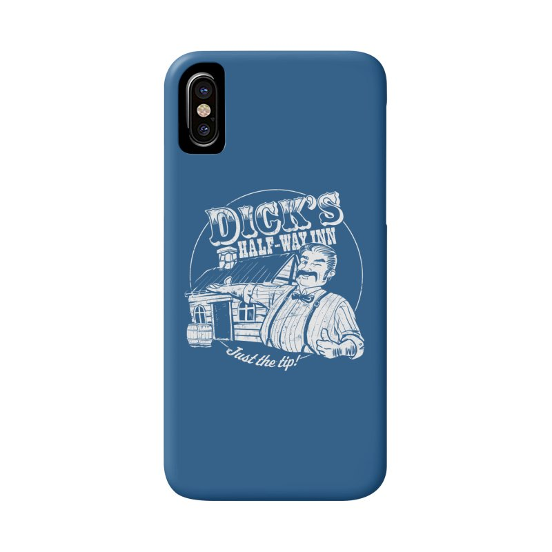 Dick's Half-Way Inn Accessories Phone Case by Jerkass Clothing Co.