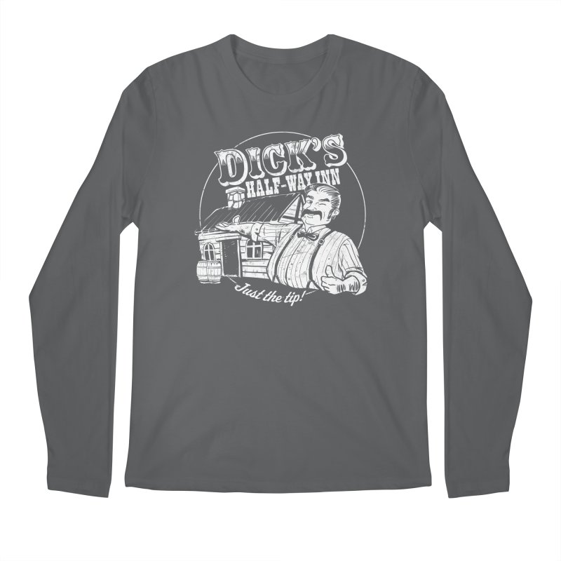 Dick's Half-Way Inn Men's Longsleeve T-Shirt by Jerkass