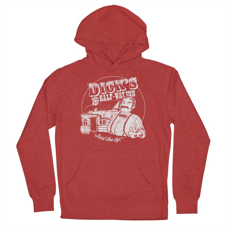 Dick's Half-Way Inn Women's French Terry Pullover Hoody by Jerkass Clothing Co.
