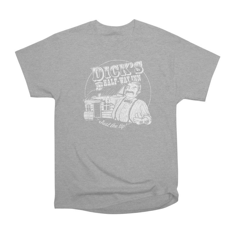 Dick's Half-Way Inn Men's Heavyweight T-Shirt by Jerkass Clothing Co.