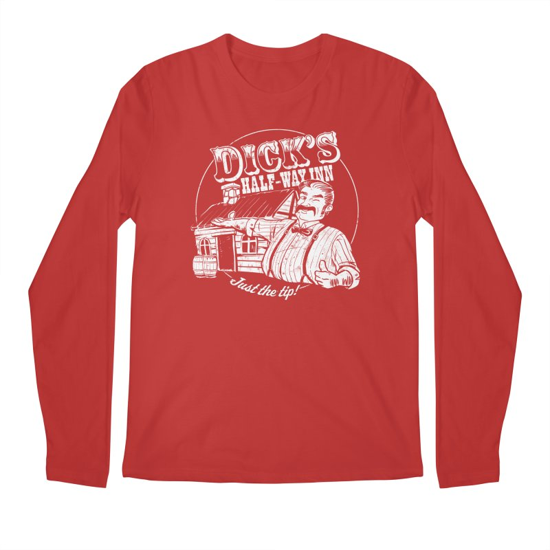 Dick's Half-Way Inn Men's Longsleeve T-Shirt by Jerkass Clothing Co.