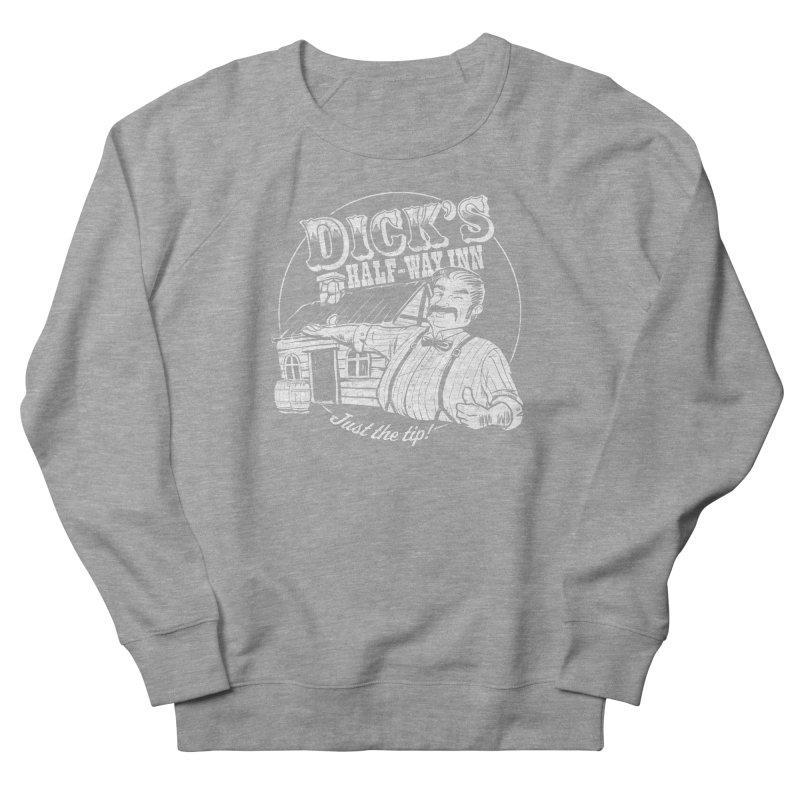 Dick's Half-Way Inn Women's French Terry Sweatshirt by Jerkass