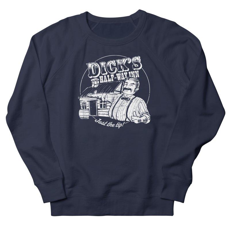 Dick's Half-Way Inn Men's French Terry Sweatshirt by Jerkass Clothing Co.