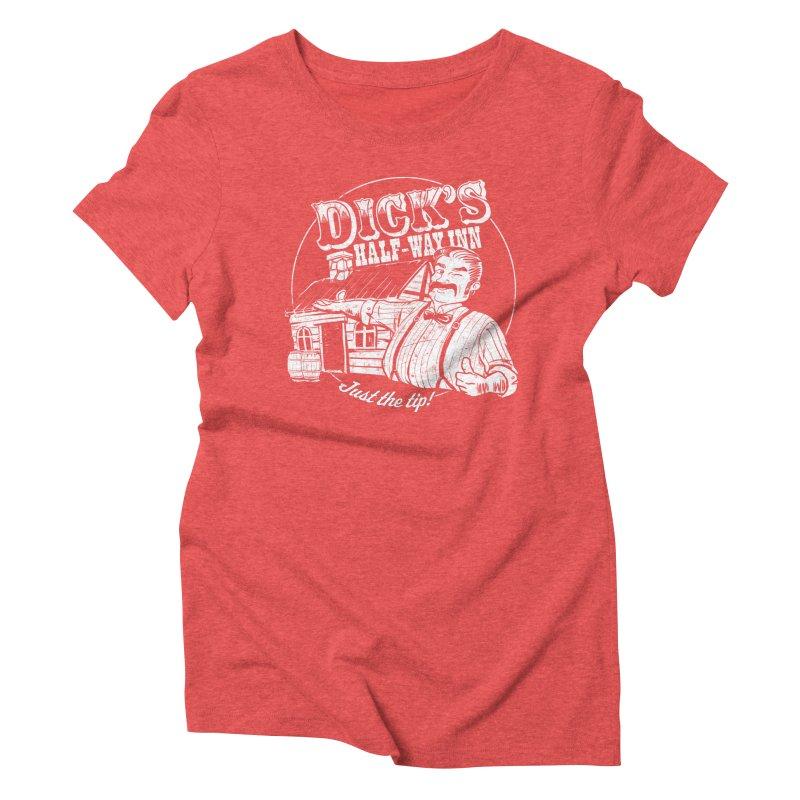 Dick's Half-Way Inn Women's Triblend T-Shirt by Jerkass Clothing Co.