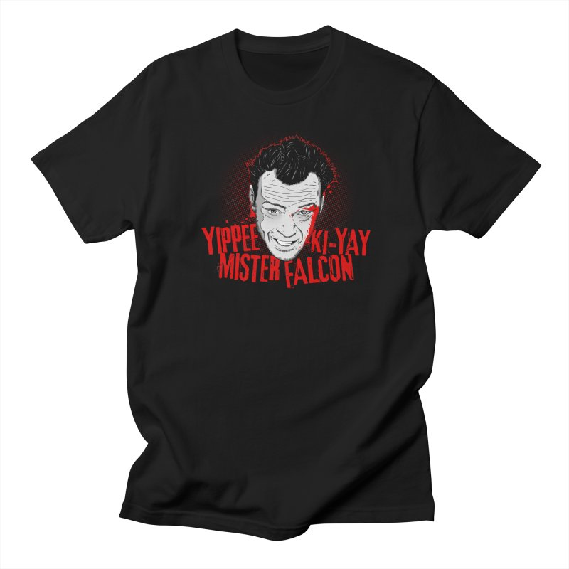 Yippee Ki-Yay Mister Falcon Men's T-Shirt by Jerkass Clothing Co.