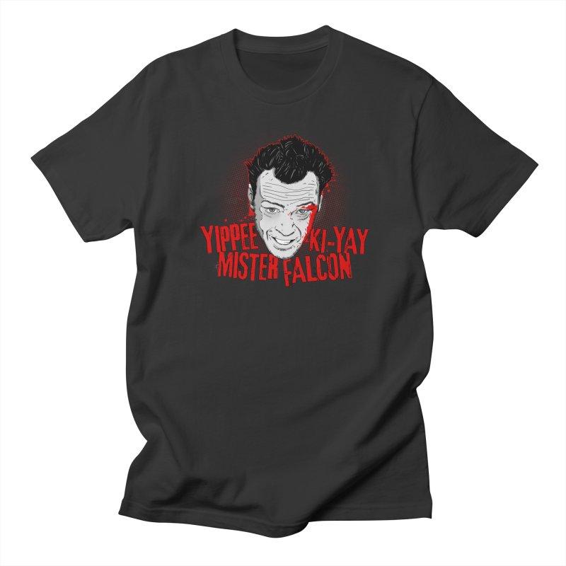 Yippee Ki-Yay Mister Falcon Women's Regular Unisex T-Shirt by Jerkass