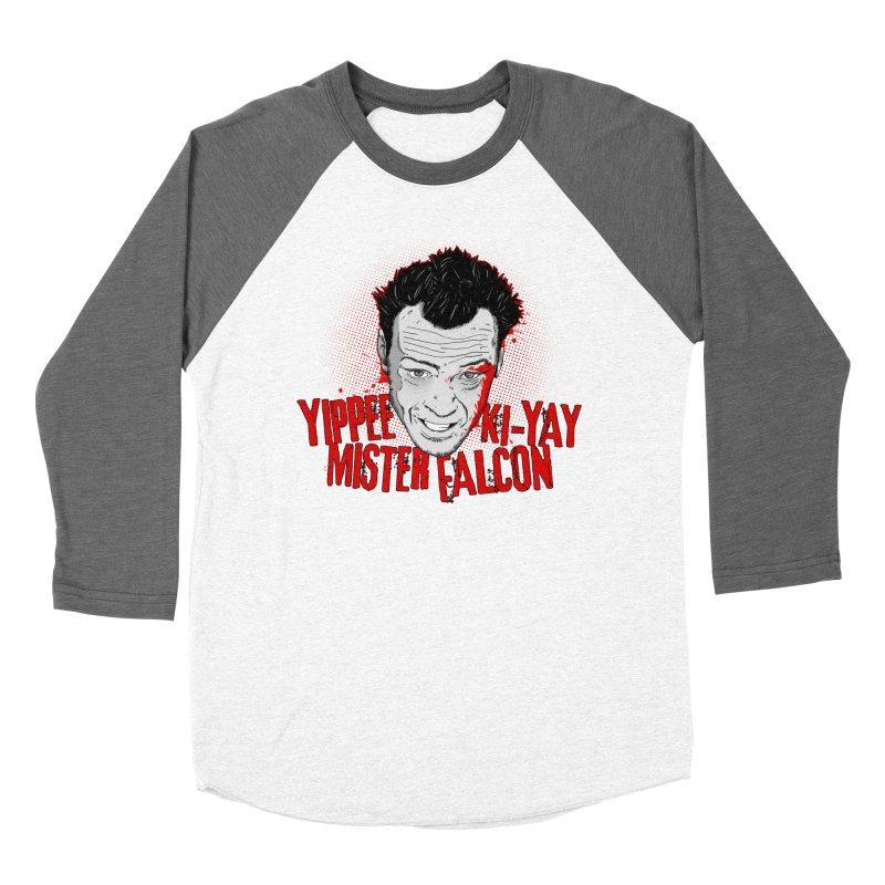Yippee Ki-Yay Mister Falcon Women's Baseball Triblend Longsleeve T-Shirt by Jerkass Clothing Co.