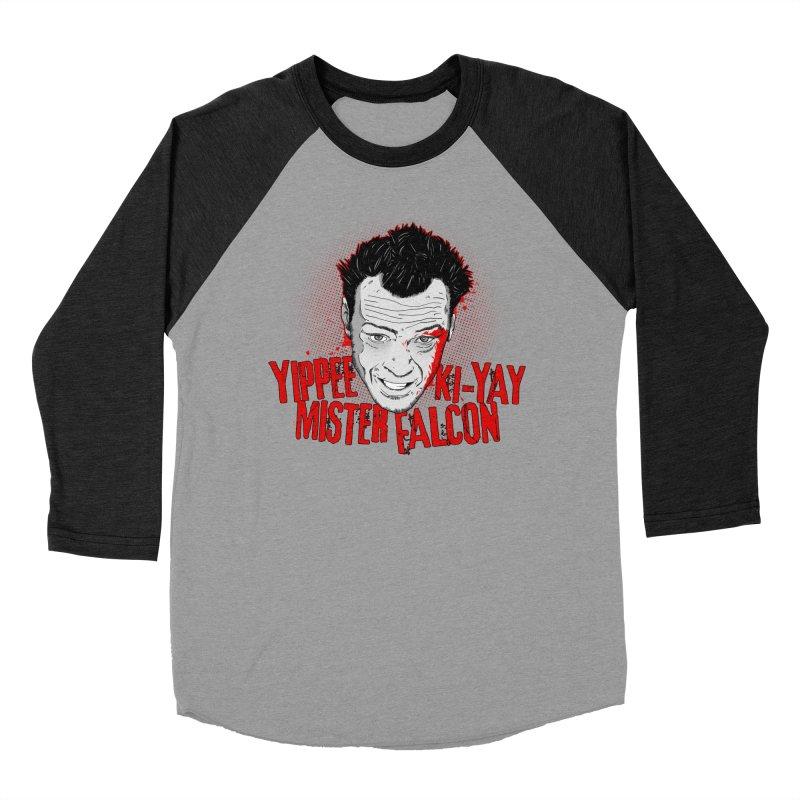 Yippee Ki-Yay Mister Falcon Women's Baseball Triblend T-Shirt by Jerkass Clothing Co.