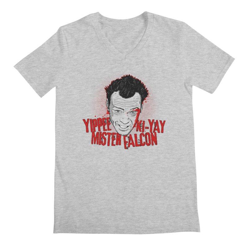 Yippee Ki-Yay Mister Falcon Men's V-Neck by Jerkass Clothing Co.