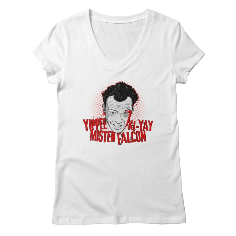 Yippee Ki-Yay Mister Falcon Women's V-Neck by Jerkass Clothing Co.