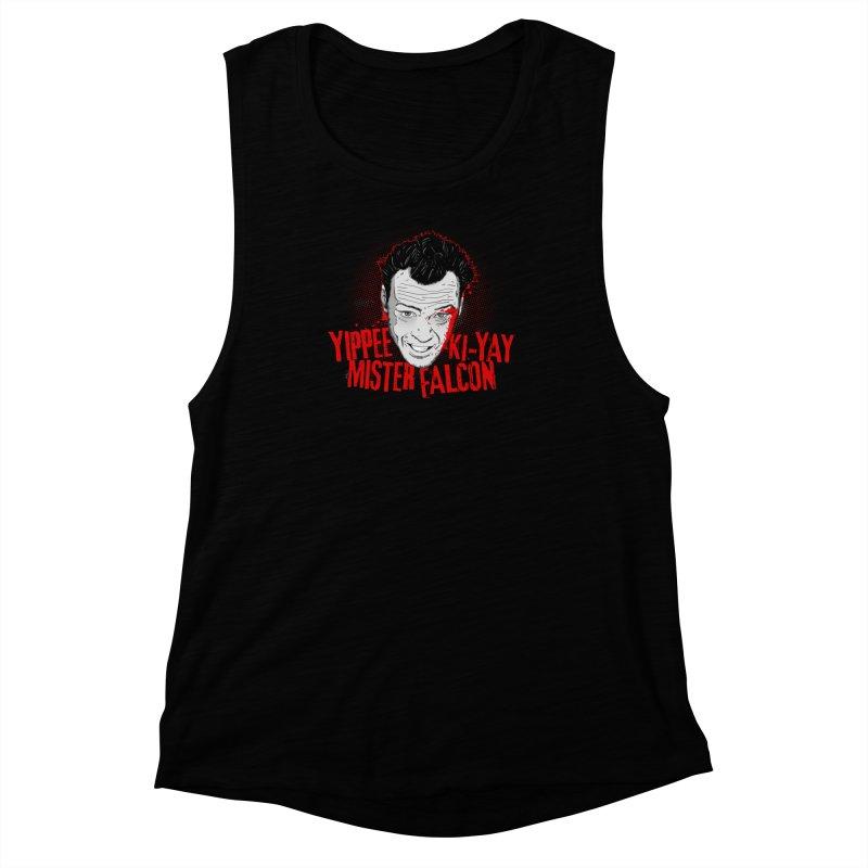 Yippee Ki-Yay Mister Falcon Women's Muscle Tank by Jerkass Clothing Co.
