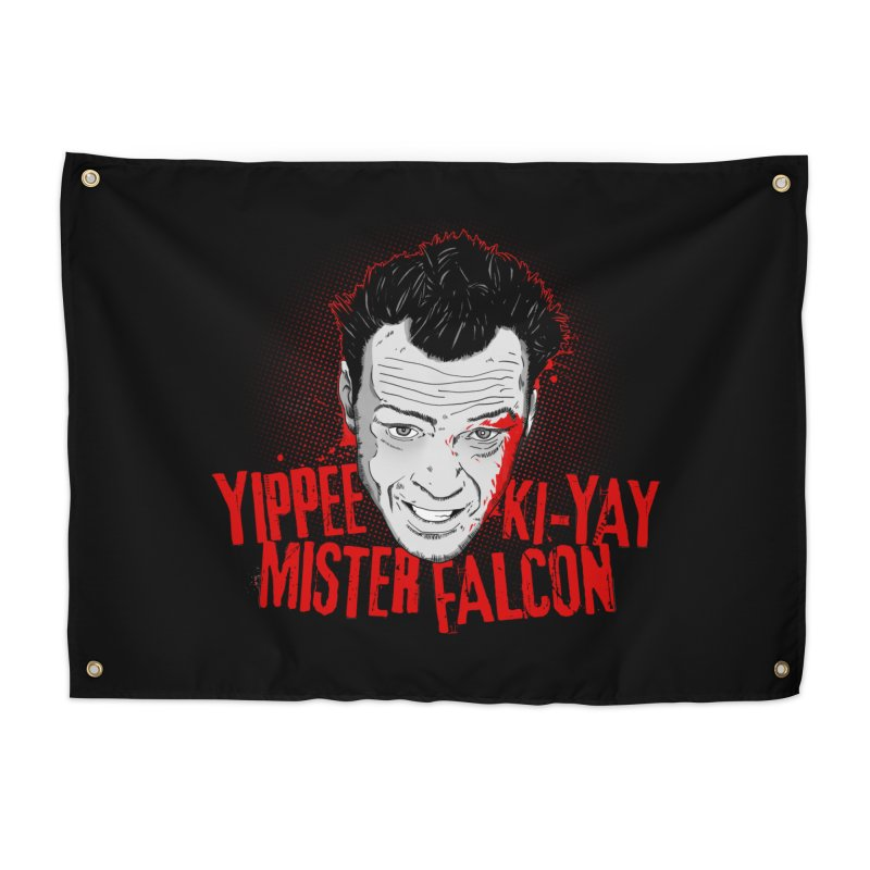 Yippee Ki-Yay Mister Falcon Home Tapestry by Jerkass Clothing Co.
