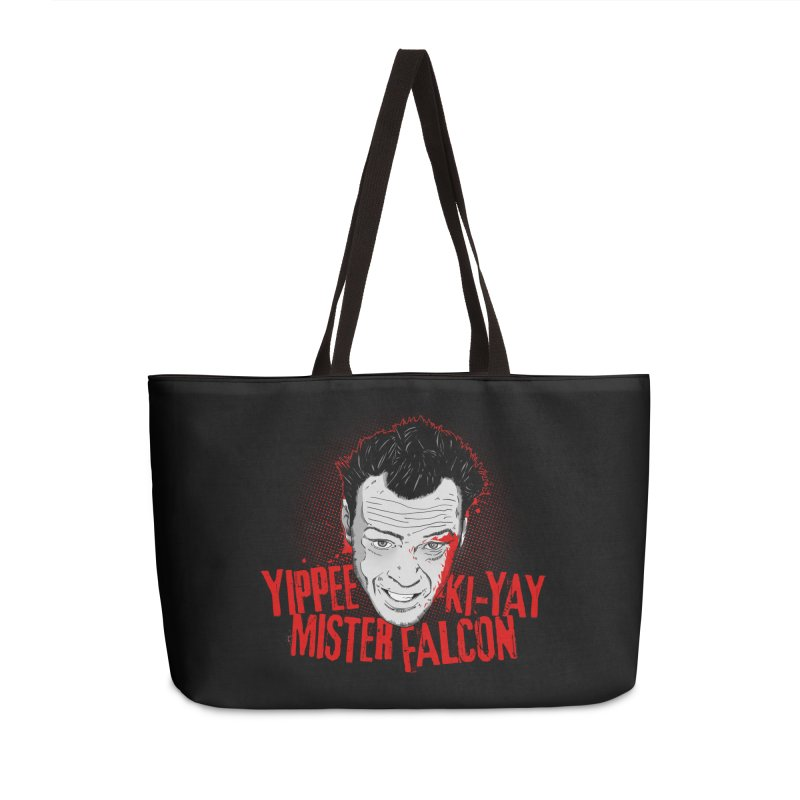 Yippee Ki-Yay Mister Falcon Accessories Weekender Bag Bag by Jerkass Clothing Co.