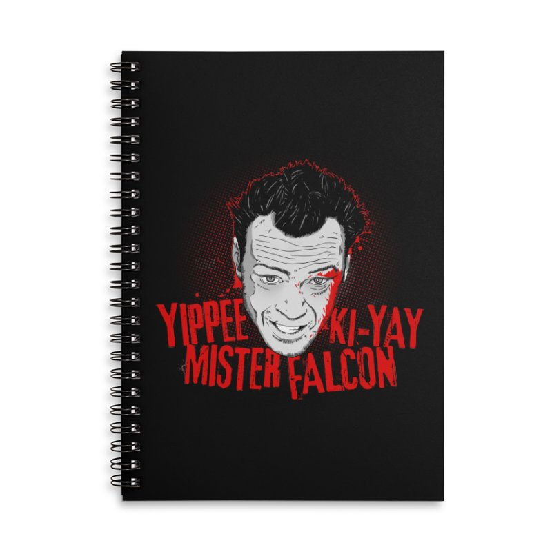 Yippee Ki-Yay Mister Falcon Accessories Lined Spiral Notebook by Jerkass Clothing Co.