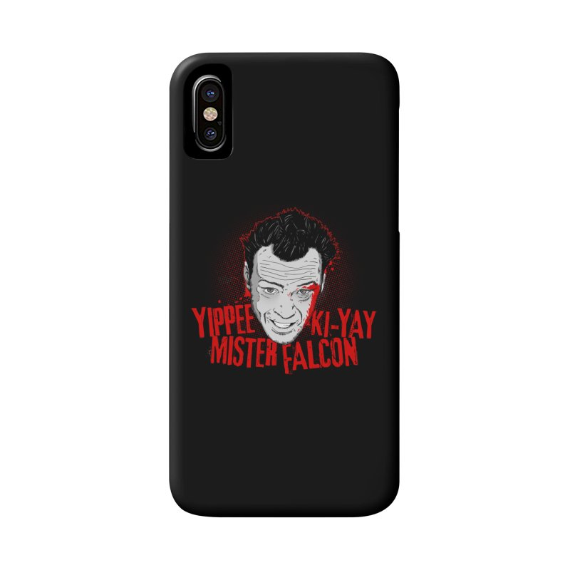 Yippee Ki-Yay Mister Falcon Accessories Phone Case by Jerkass Clothing Co.