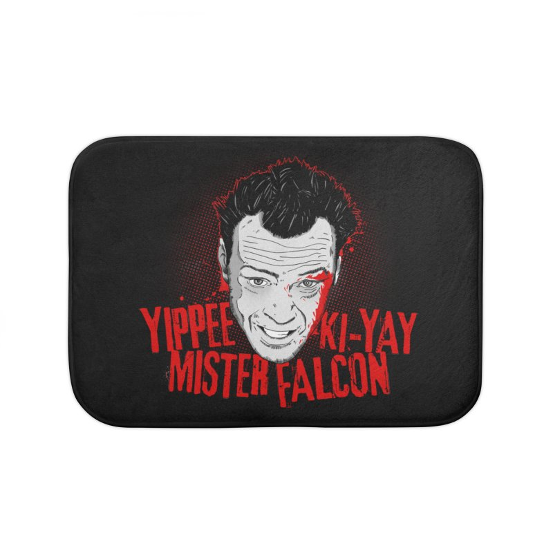 Yippee Ki-Yay Mister Falcon Home Bath Mat by Jerkass Clothing Co.
