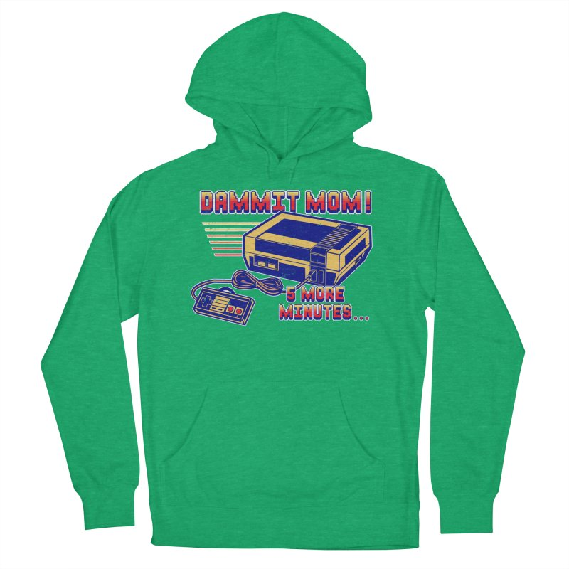 Dammit Mom! 5 more minutes... Men's Pullover Hoody by Jerkass Clothing Co.
