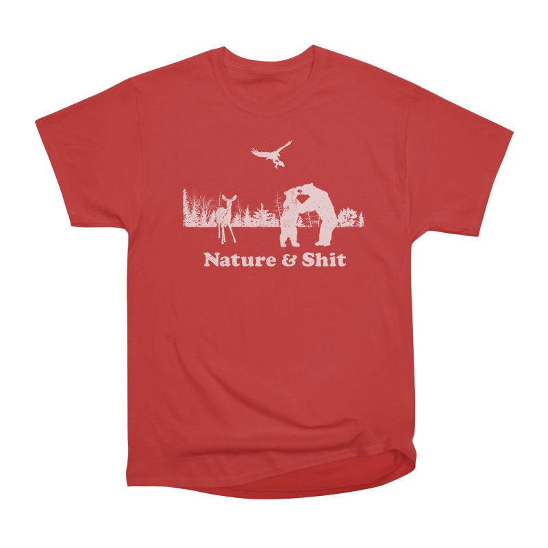 Nature & Shit Women's Heavyweight Unisex T-Shirt by Jerkass Clothing Co.