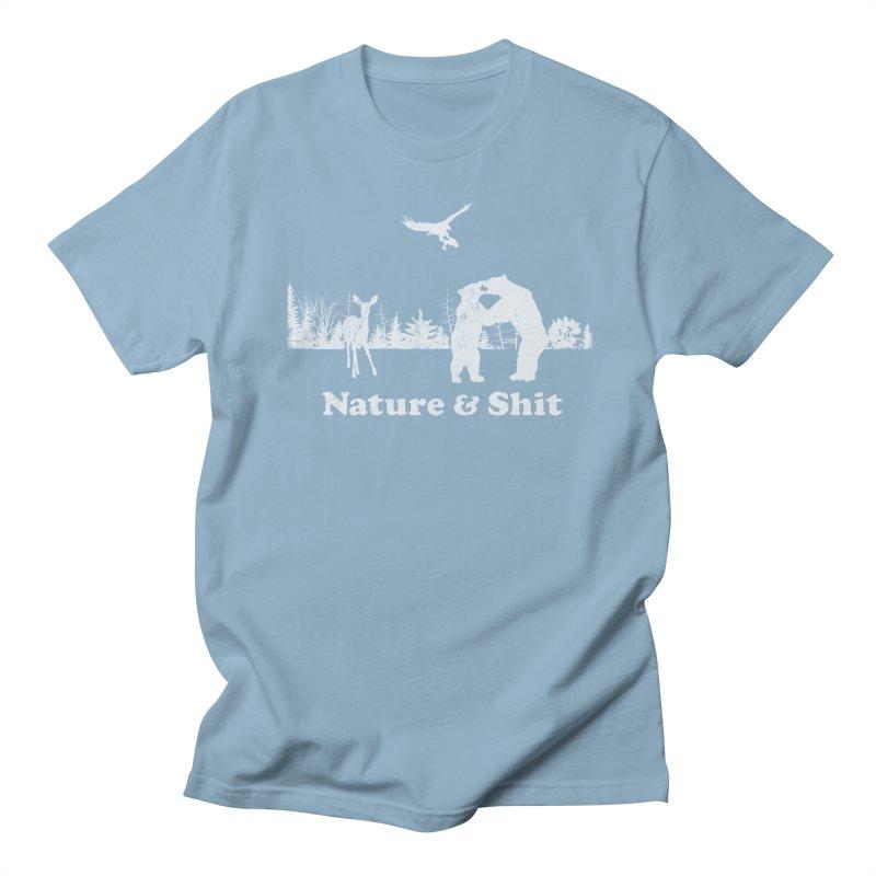Nature & Shit Women's Unisex T-Shirt by Jerkass Clothing Co.