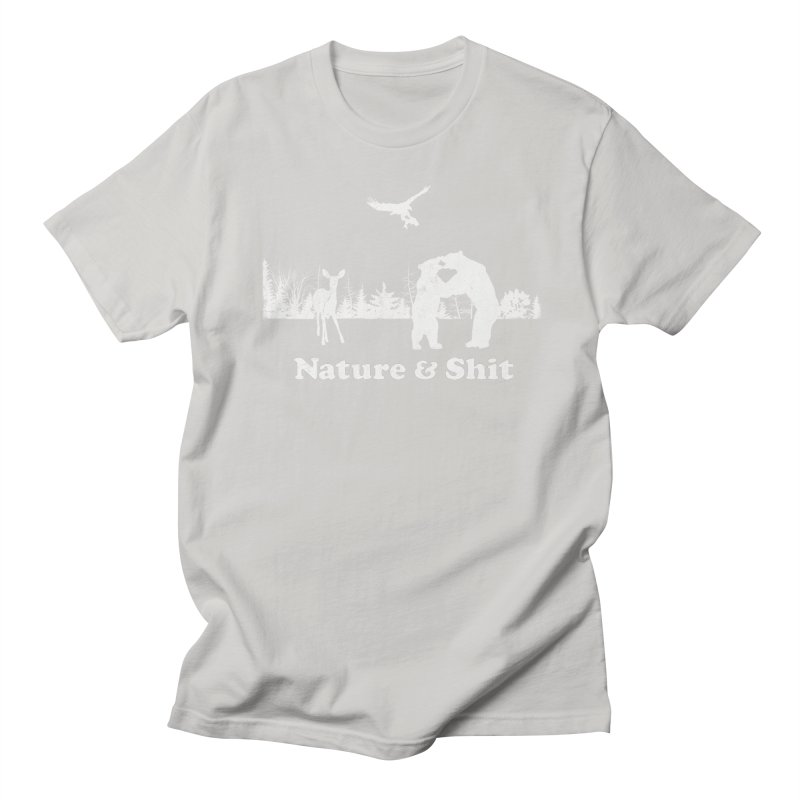 Nature & Shit Women's Regular Unisex T-Shirt by Jerkass Clothing Co.