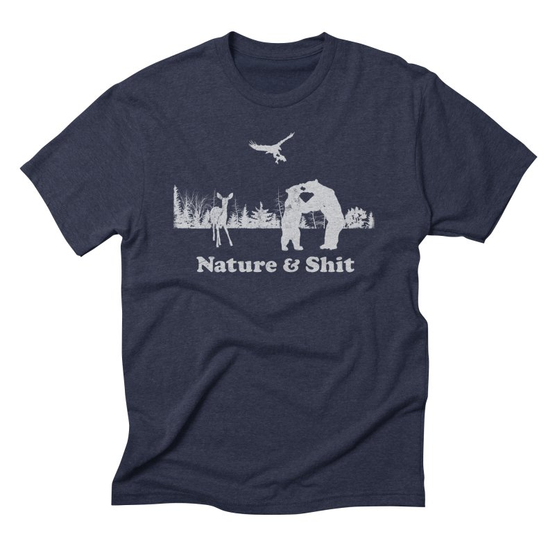 Nature & Shit Men's T-Shirt by Jerkass Clothing Co.
