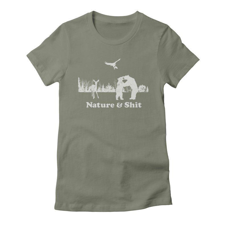 Nature & Shit Women's Fitted T-Shirt by Jerkass Clothing Co.