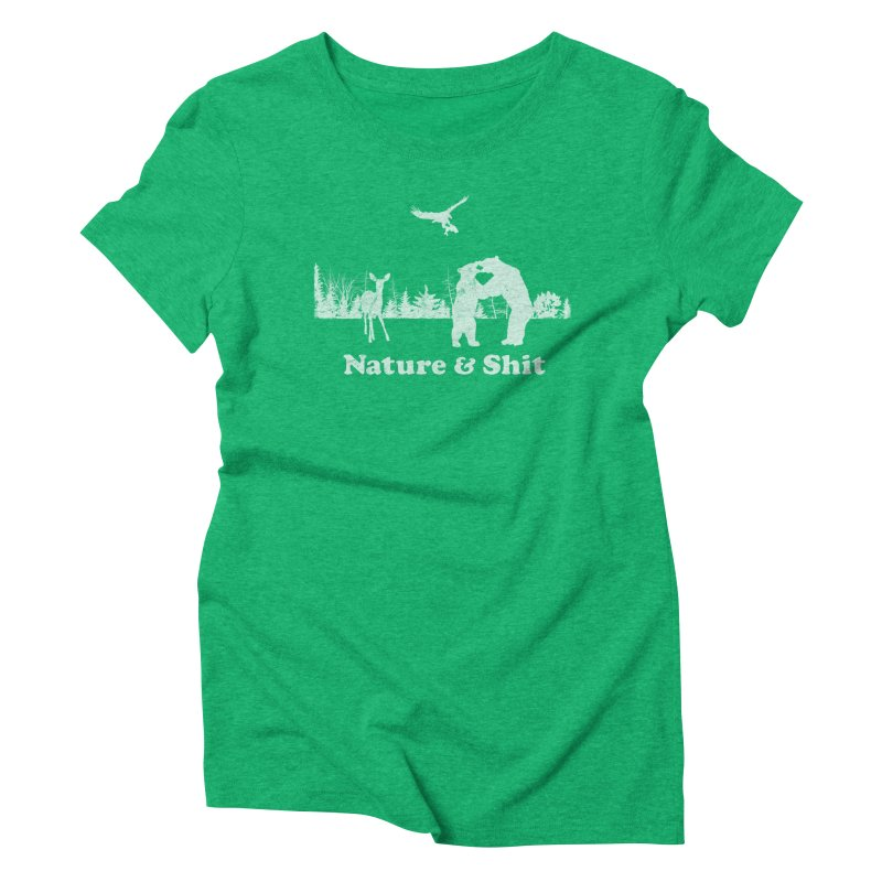 Nature & Shit Women's Triblend T-Shirt by Jerkass Clothing Co.