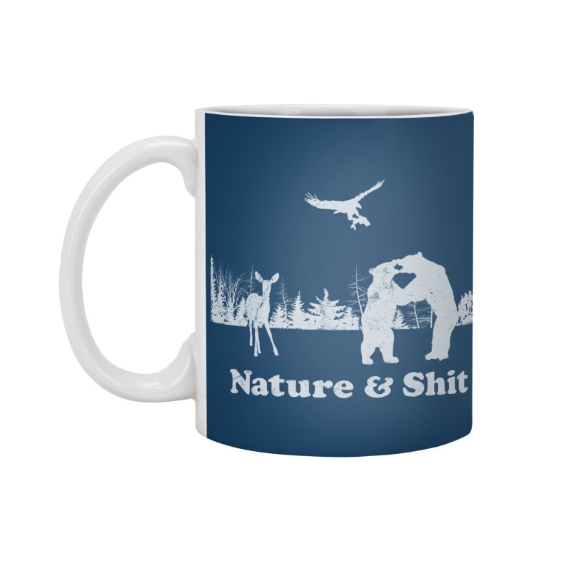 Nature & Shit Accessories Standard Mug by Jerkass Clothing Co.