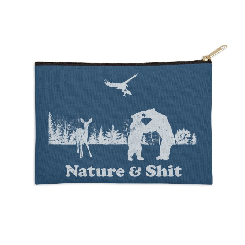 Nature & Shit Accessories Zip Pouch by Jerkass Clothing Co.
