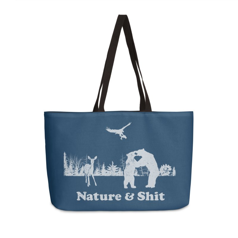 Nature & Shit Accessories Weekender Bag Bag by Jerkass Clothing Co.