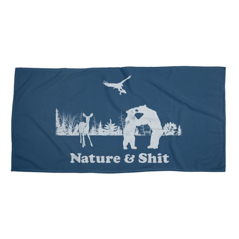 Nature & Shit Accessories Beach Towel by Jerkass Clothing Co.