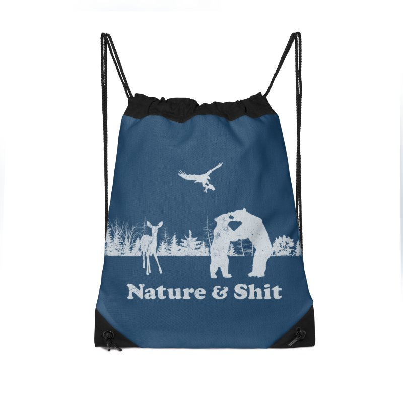 Nature & Shit Accessories Drawstring Bag Bag by Jerkass Clothing Co.