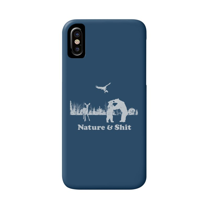 Nature & Shit Accessories Phone Case by Jerkass Clothing Co.
