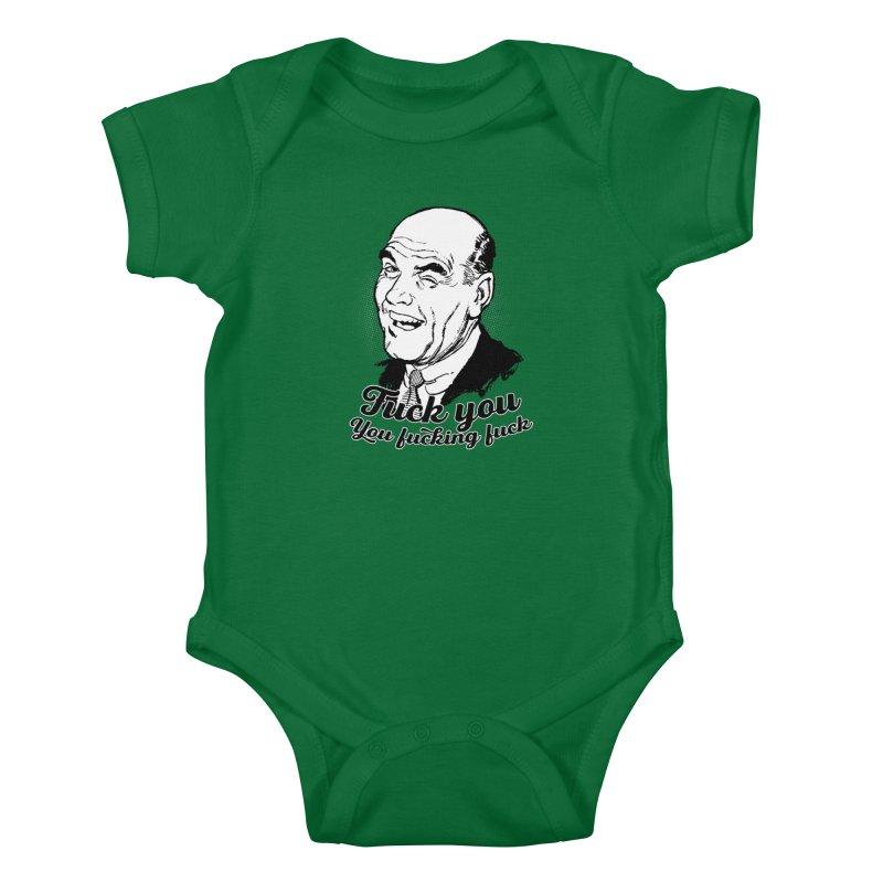 Fuck You You Fucking Fuck Kids Baby Bodysuit by Jerkass Clothing Co.