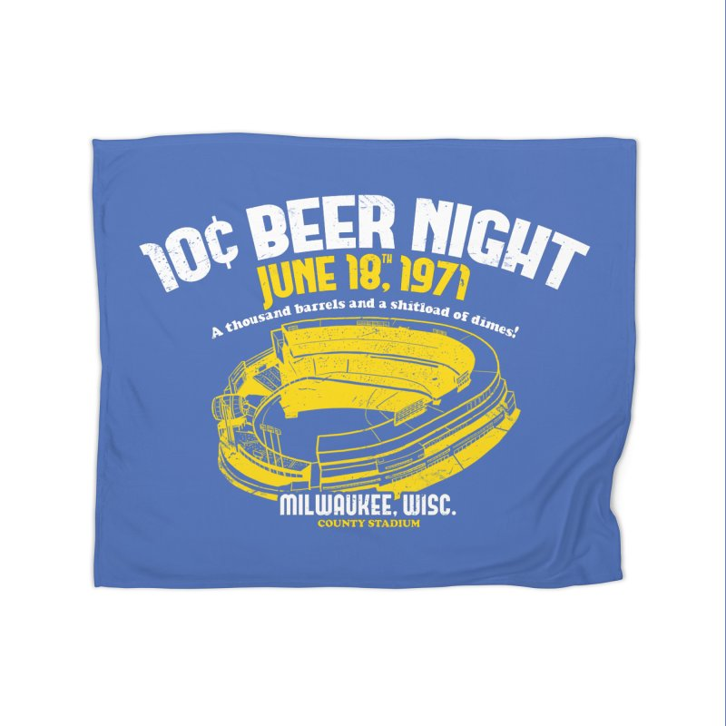 10 Cent Beer Night County Stadium Home Blanket by Jerkass Clothing Co.