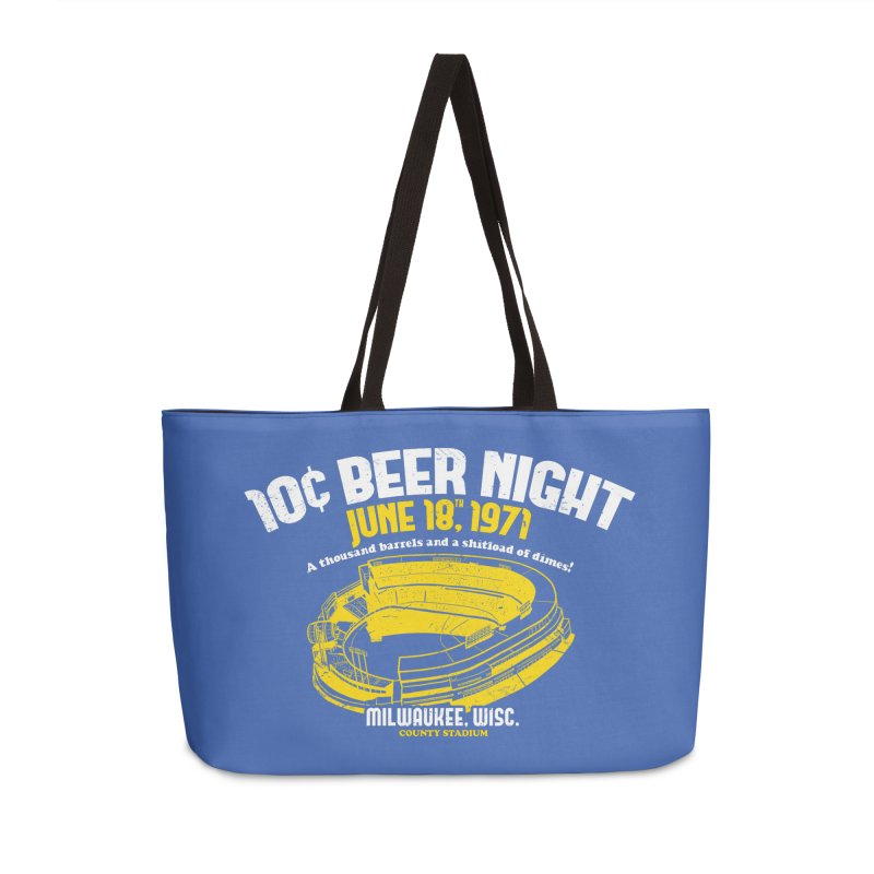 10 Cent Beer Night County Stadium Accessories Weekender Bag Bag by Jerkass Clothing Co.