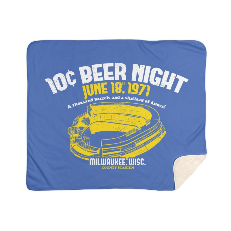10 Cent Beer Night County Stadium Home Sherpa Blanket Blanket by Jerkass Clothing Co.