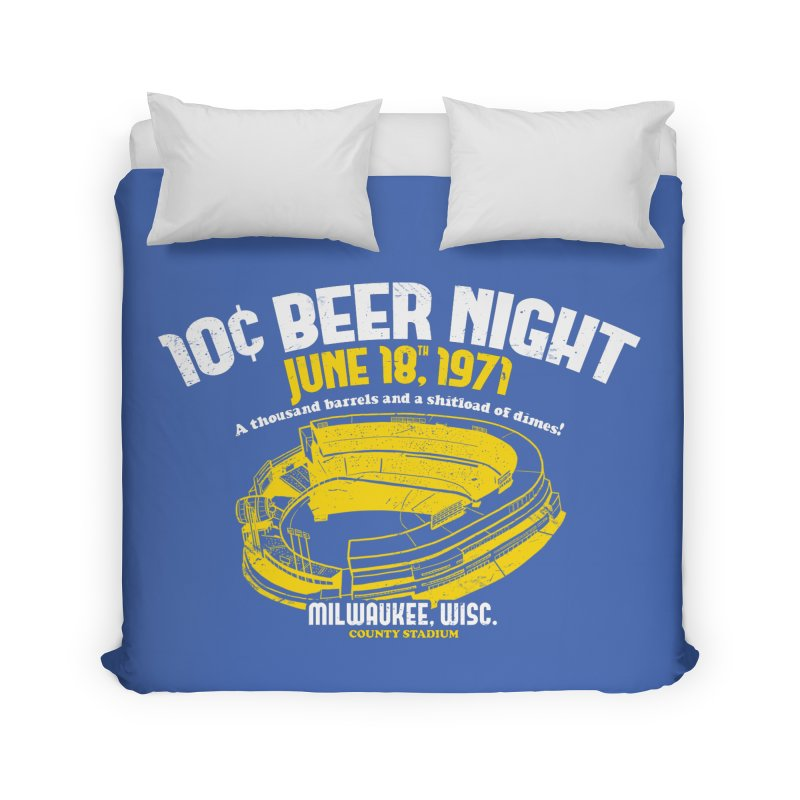 10 Cent Beer Night County Stadium Home Duvet by Jerkass Clothing Co.