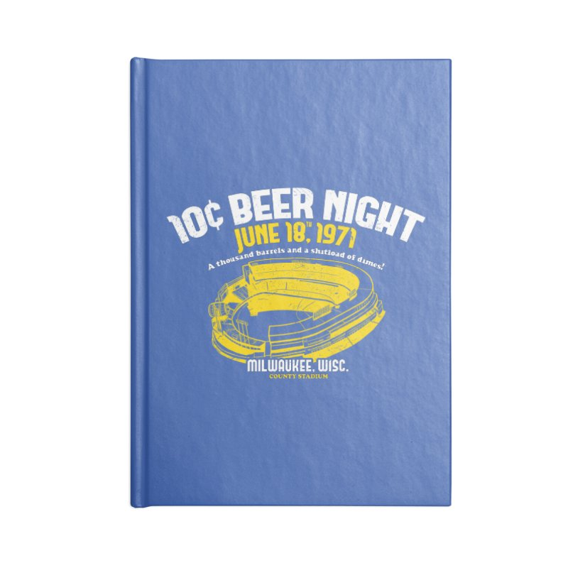 10 Cent Beer Night County Stadium Accessories Blank Journal Notebook by Jerkass Clothing Co.