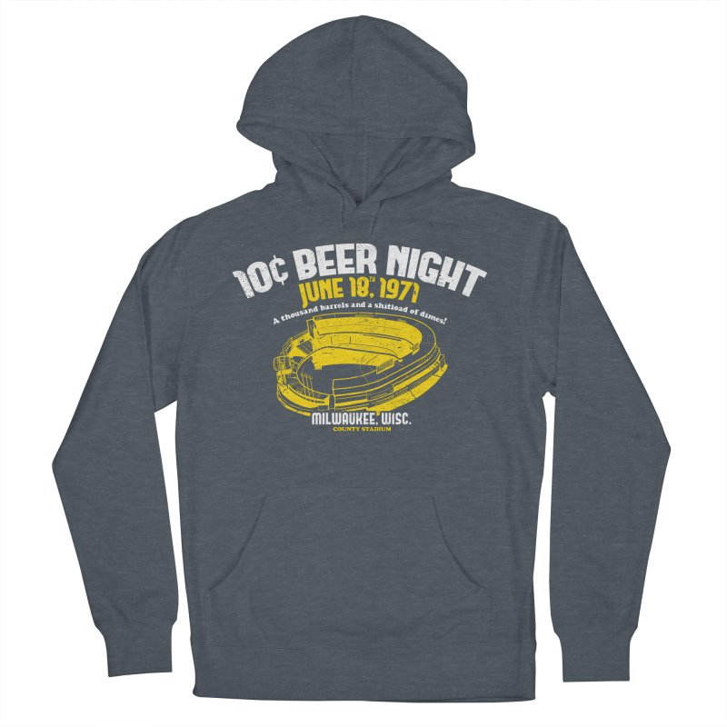 10 Cent Beer Night County Stadium Women's Pullover Hoody by Jerkass Clothing Co.