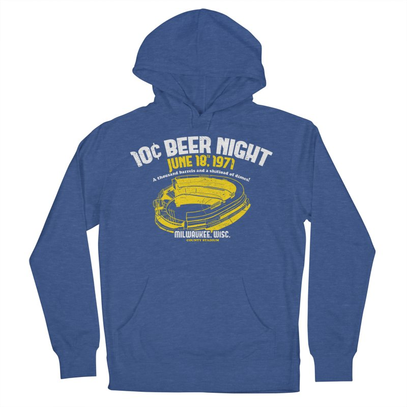 10 Cent Beer Night County Stadium Men's French Terry Pullover Hoody by Jerkass Clothing Co.