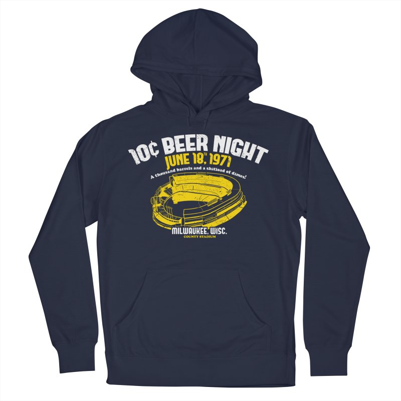 10 Cent Beer Night County Stadium Men's Pullover Hoody by Jerkass Clothing Co.