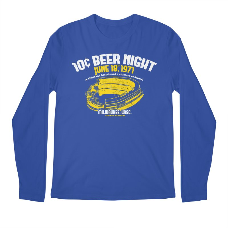 10 Cent Beer Night County Stadium Men's Longsleeve T-Shirt by Jerkass Clothing Co.